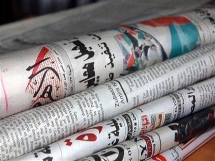الشأن المحلي يتصدر اهتمامات الصحف المصرية اليوم