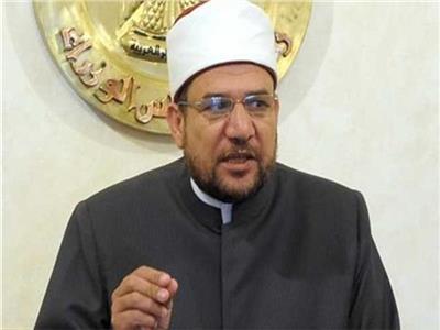 وزير الأوقاف: جماعة الإخوان الإرهابية تقف في خندق التطرف
