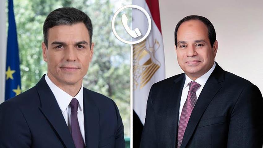 الرئيس السيسي يتلقى اتصالًا هاتفيًا من رئيس وزراء إسبانيا