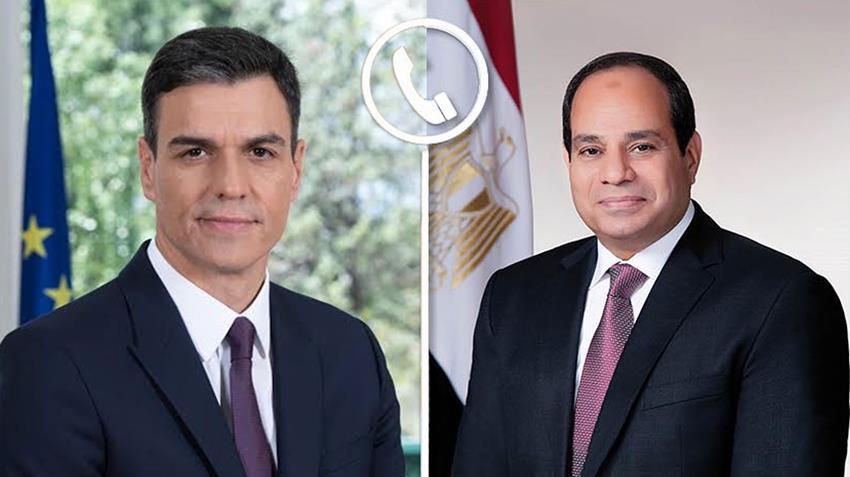 الرئيس السيسي يتلقى اتصالا هاتفيا من رئيس الحكومة الإسبانية